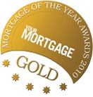 Gold Your Mortgage of the Year Awards 2010